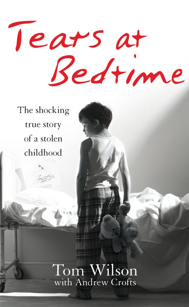 Tears at Bedtime By: Andrew Crofts,Tom Wilson