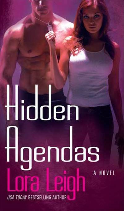 Hidden Agendas By: Lora Leigh