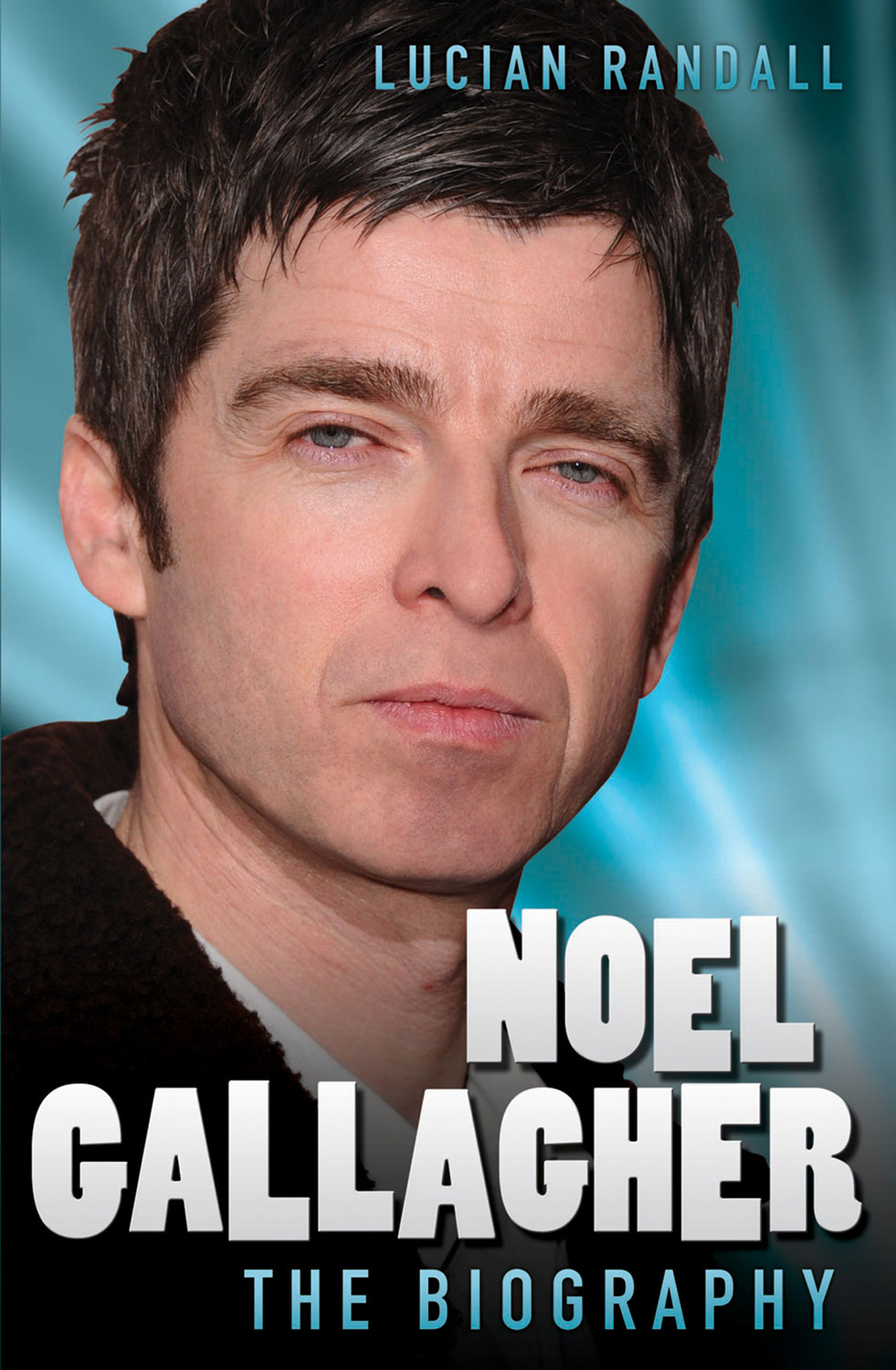Noel Gallagher By: Lucian Randall