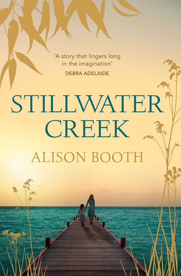 Stillwater Creek By: Alison Booth