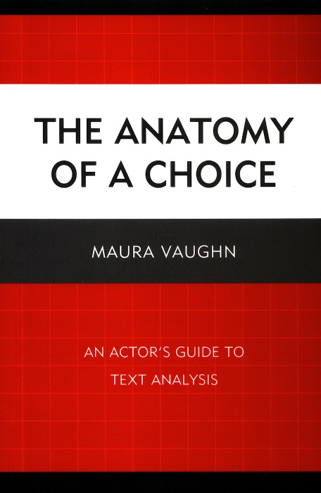 The Anatomy of a Choice By: Maura Vaughn