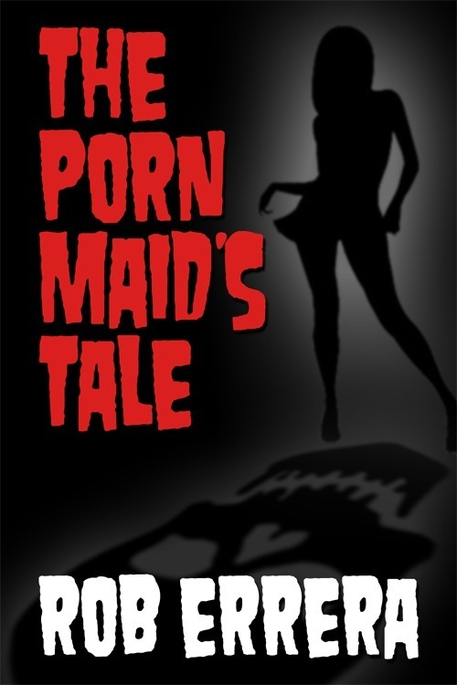 The Porn Maid's Tale