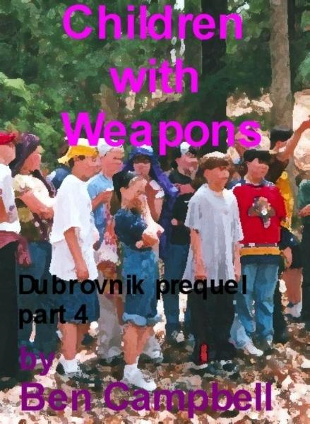 Children With Weapons