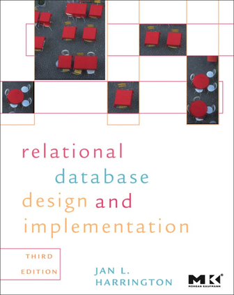 Relational Database Design and Implementation Clearly Explained