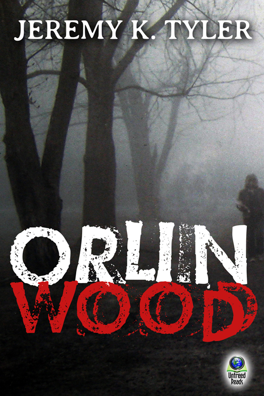 Orlin Wood By: Jeremy K. Tyler