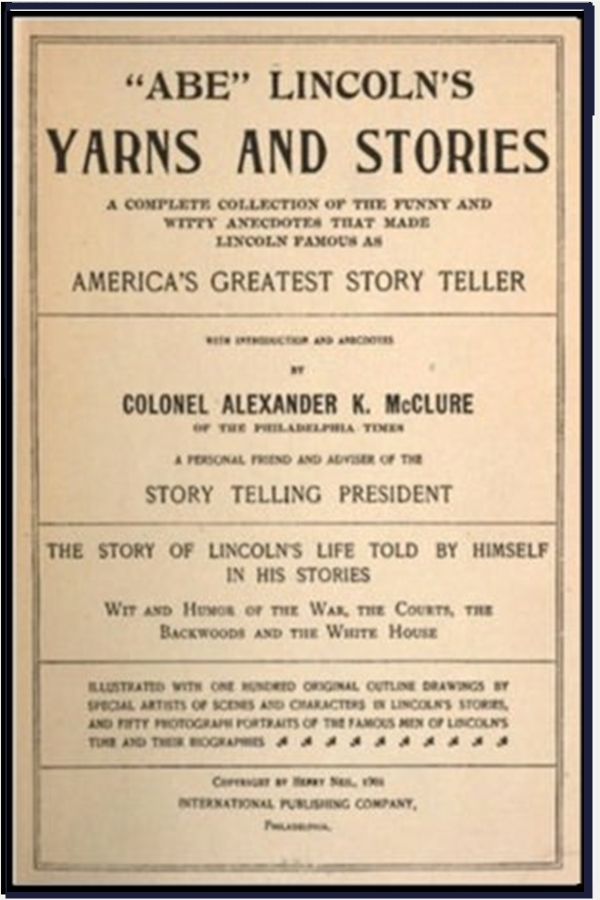 """Abe"" Lincoln's Yarns and Stories"