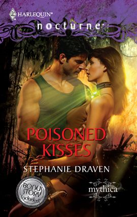 Poisoned Kisses By: Stephanie Draven