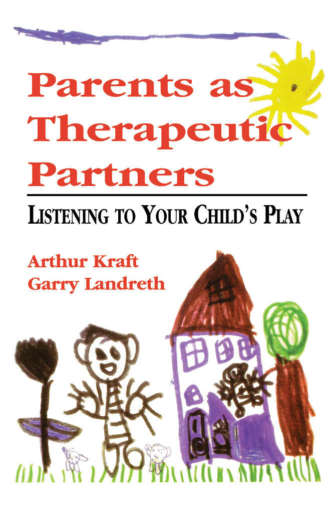 Parents as Therapeutic Partners