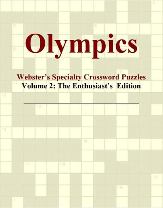 Olympics - Webster's Specialty Crossword Puzzles, Volume 2: The Enthusiast's  Edition