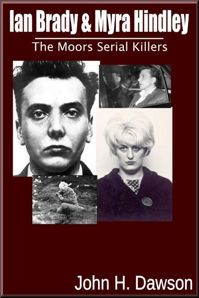Ian Brady & Myra Hindley: The Moors Serial Killers