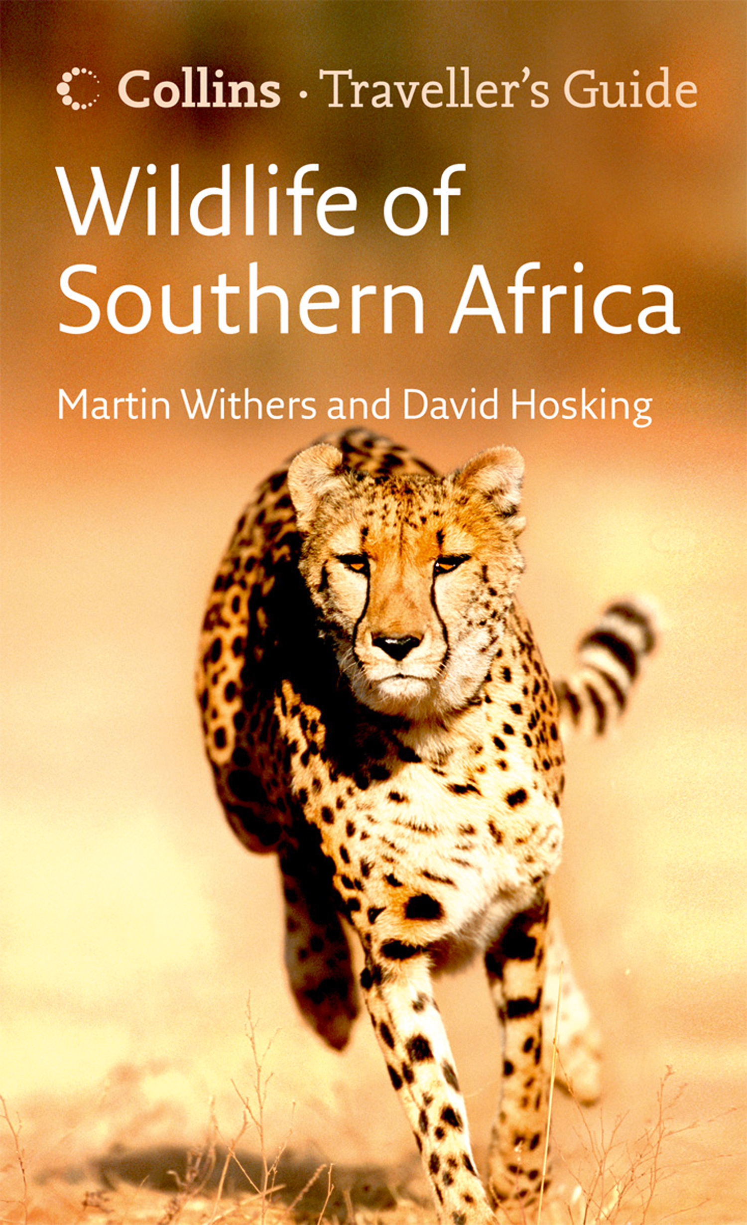 Wildlife of Southern Africa (Traveller?s Guide)