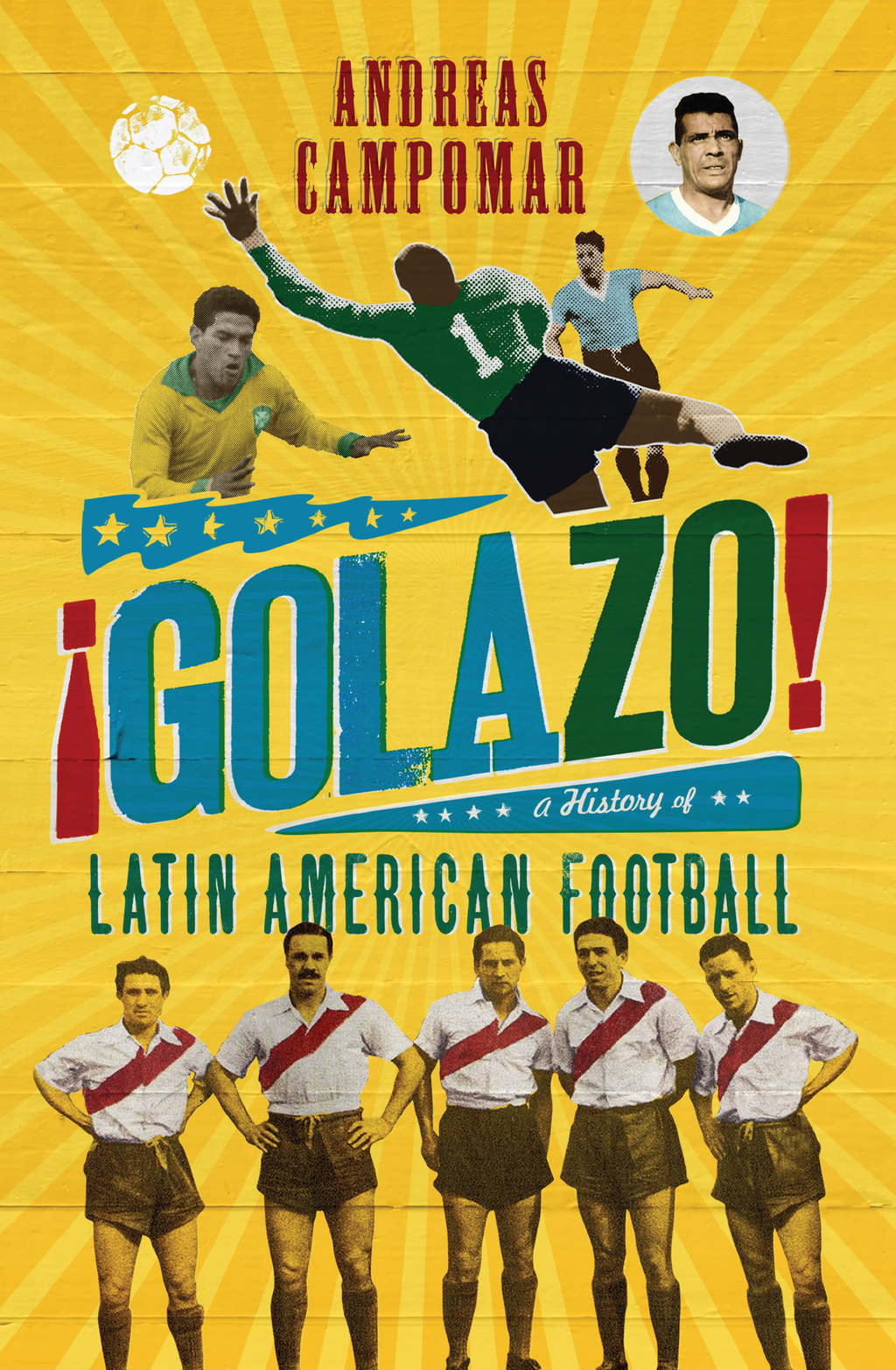 �Golazo! A History of Latin American Football