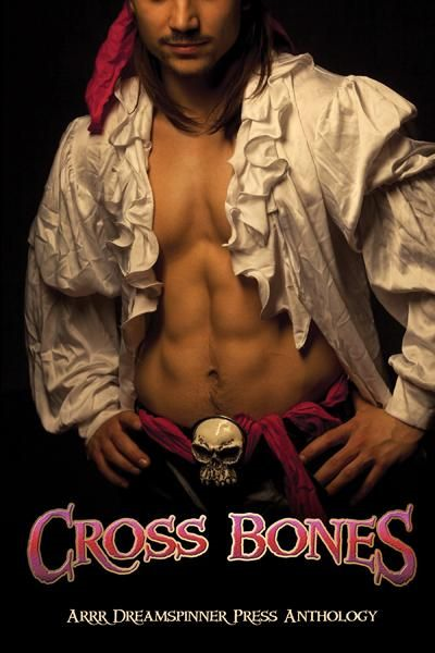 Jana Denardo, Cornelia Grey, Emily Moreton, K.R. Foster, Cooper West, World, Maggie Lee, Riley Shane, Rebecca Cohen, E.S. Douglas, Ellen Holiday, K.J. Johnson, Juan Kenobi, MJ O'Shea, B. Snow, Piper Vaughn  Anne Regan - Cross Bones