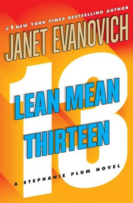Lean Mean Thirteen By: Janet Evanovich