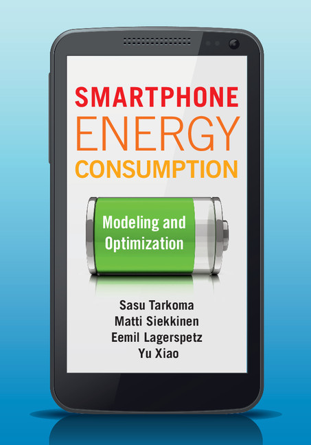 Smartphone Energy Consumption Modeling and Optimization