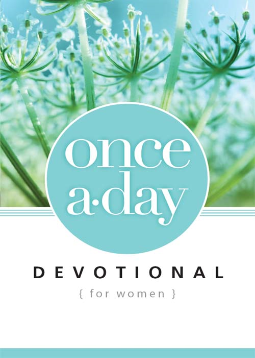 Once-A-Day Devotional for Women By: Zondervan