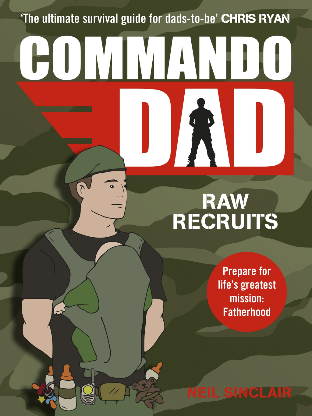 Commando Dad Raw Recruits: From pregnancy to birth
