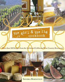 the girl & the fig cookbook More than 100 Recipes from the Acclaimed California Wine Country Restaurant