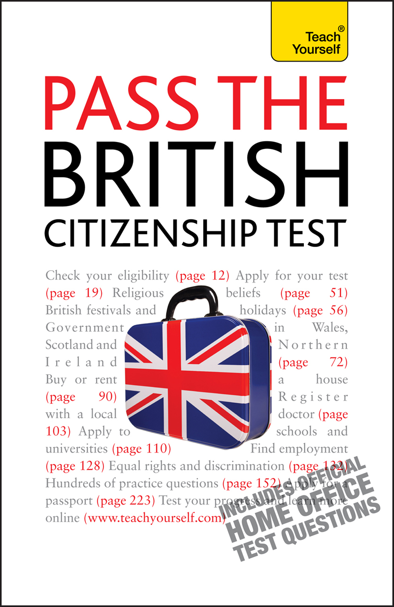 Pass the British Citizenship Test By: Bernice Walmsley