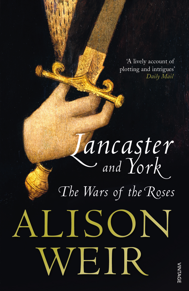 Lancaster And York The Wars of the Roses