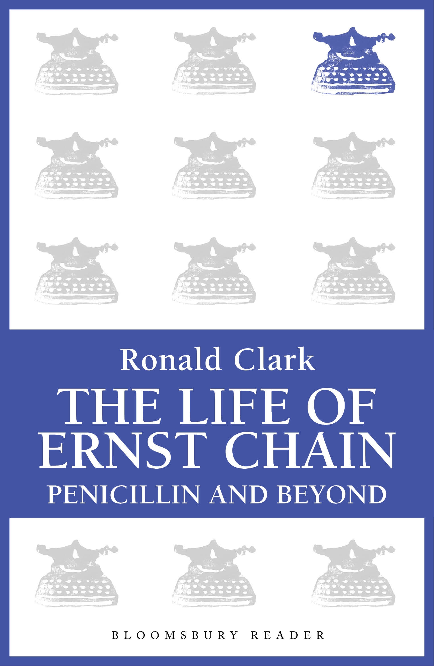 The Life of Ernst Chain Penicillin and Beyond