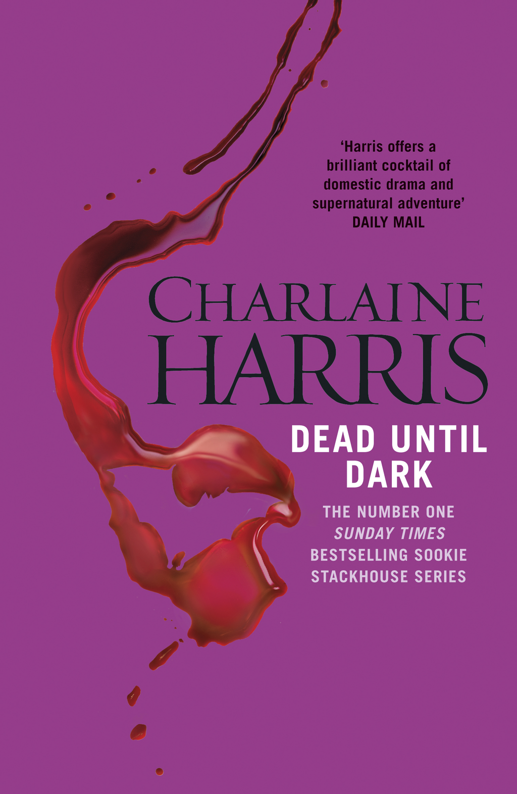 Dead Until Dark A True Blood Novel