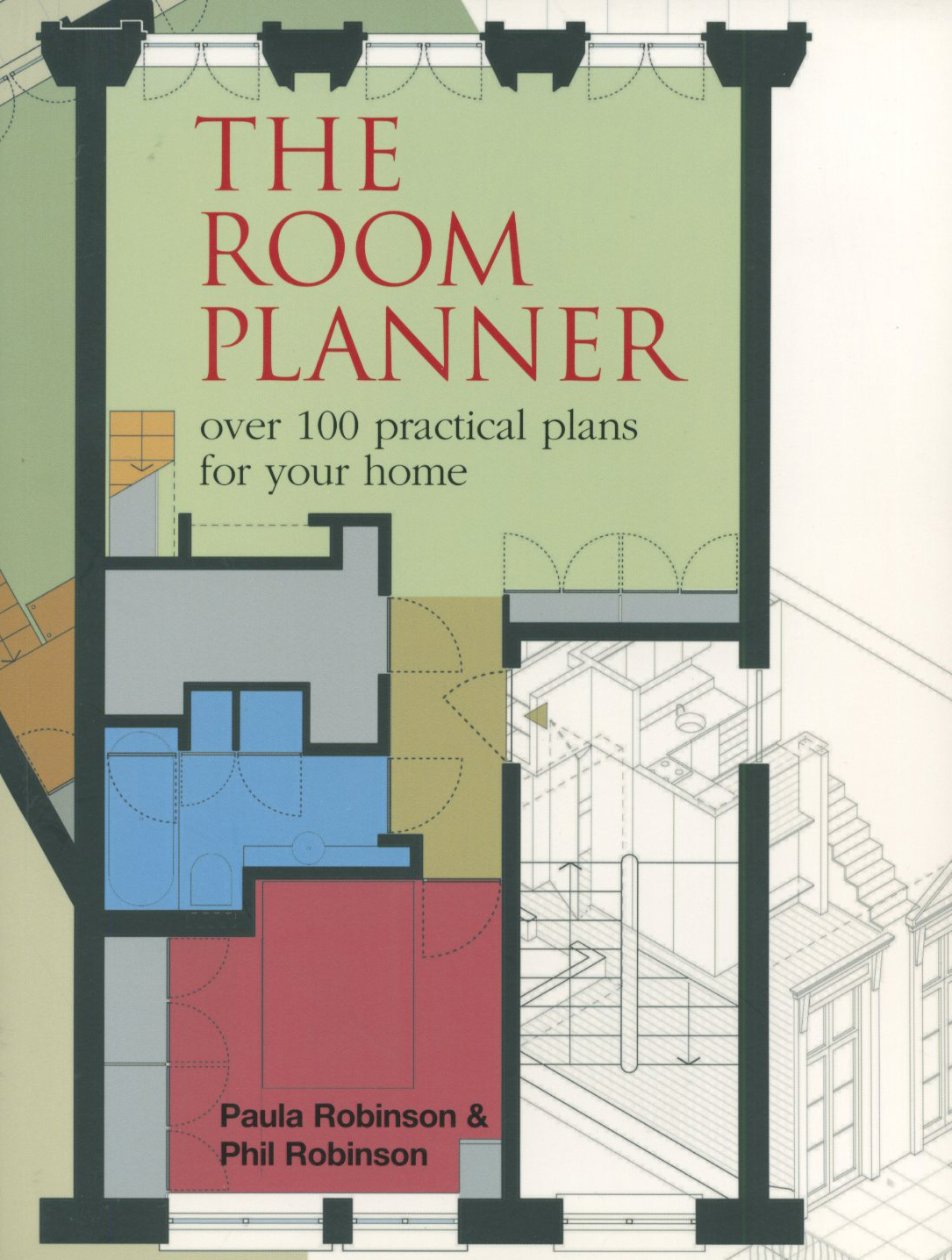 The Room Planner 250 practical plans for your home