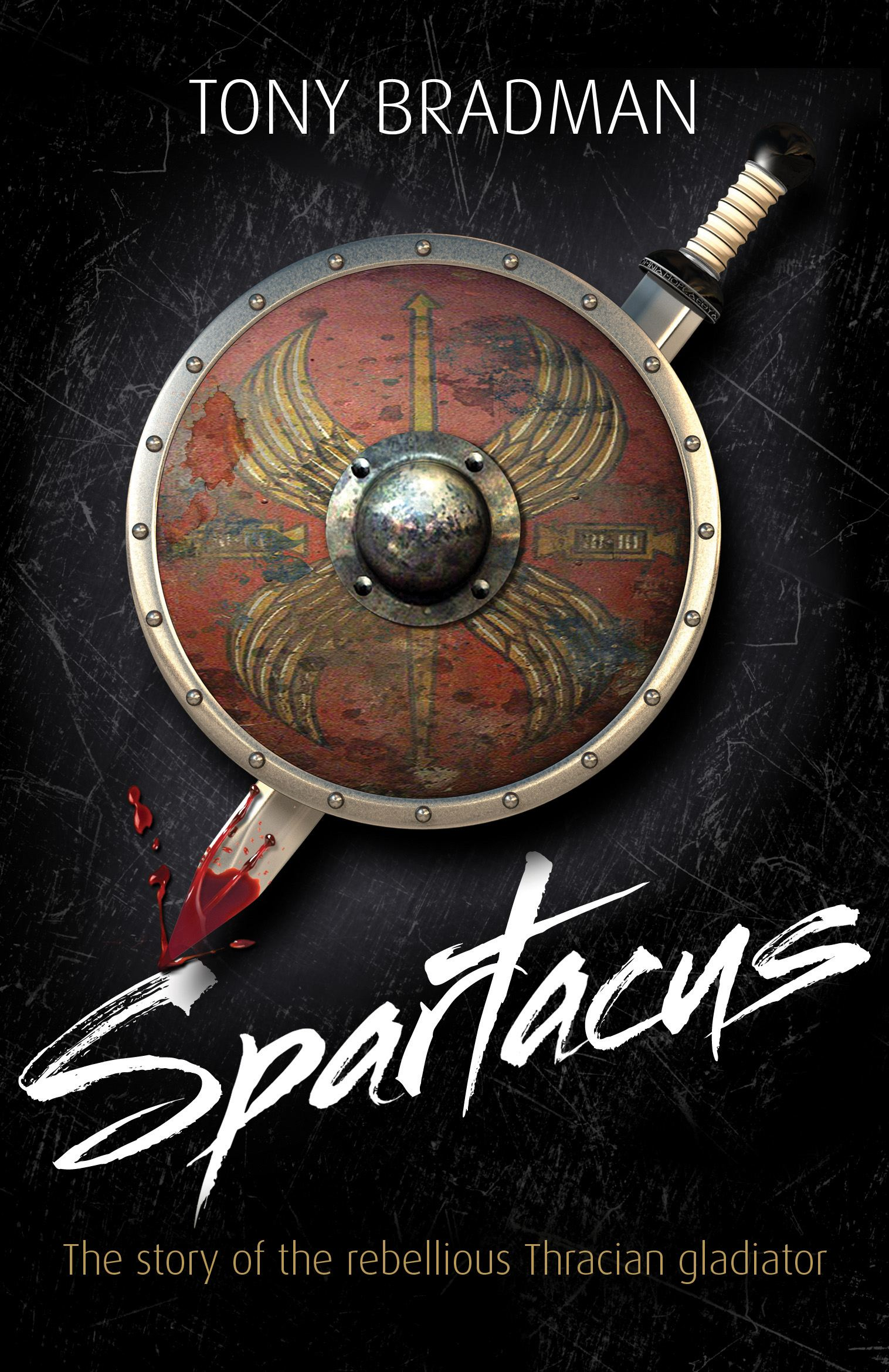 Spartacus The Story of the Rebellious Thracian Gladiator