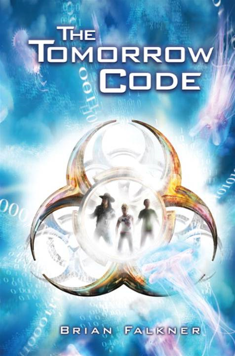 The Tomorrow Code By: Brian Falkner