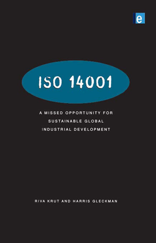 ISO 14001 A Missed Opportunity for Sustainable Global Industrial Development