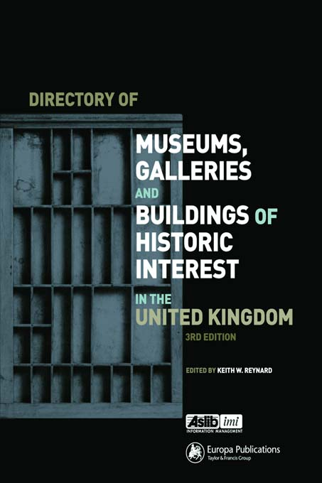 Directory of Museums,  Galleries and Buildings of Historic Interest in the UK