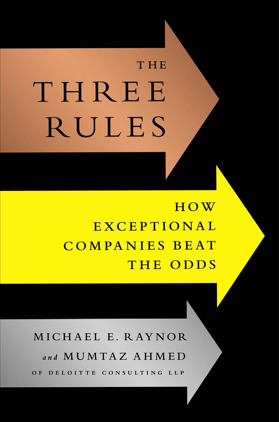 The Three Rules How Exceptional Companies Think