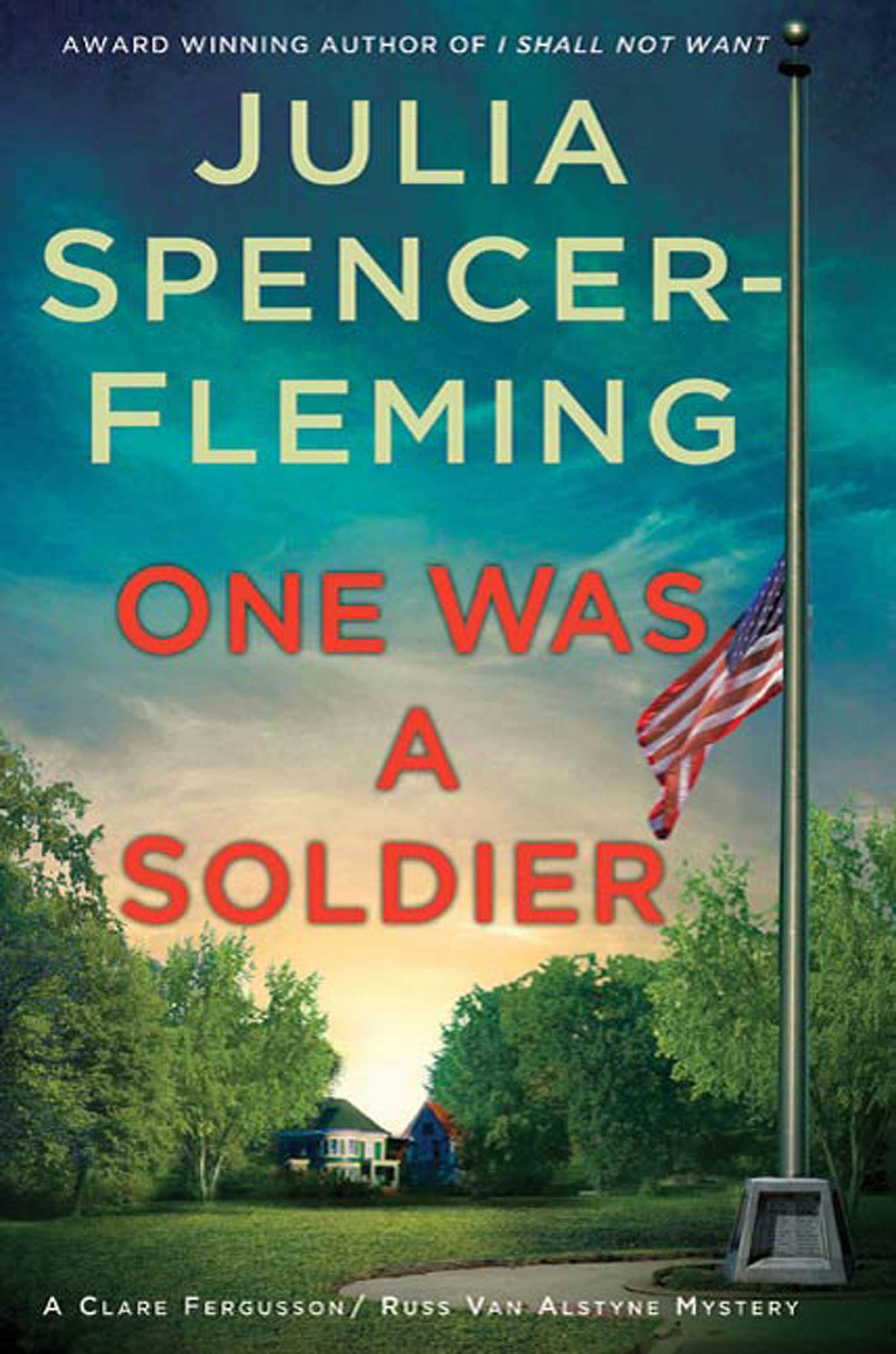 One Was a Soldier By: Julia Spencer-Fleming