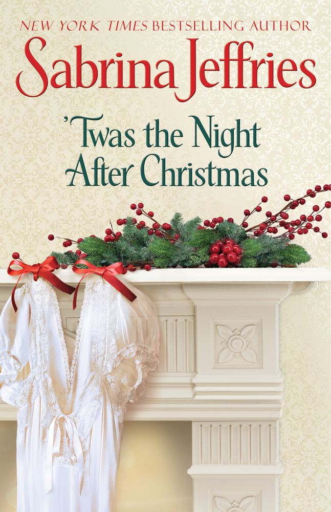 'Twas the Night After Christmas By: Sabrina Jeffries