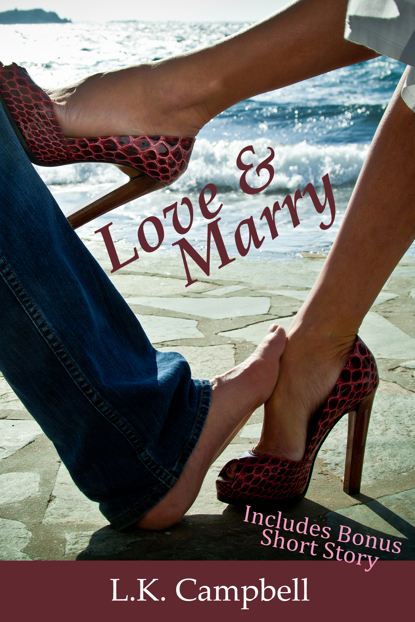 Love & Marry By: L.K. Campbell