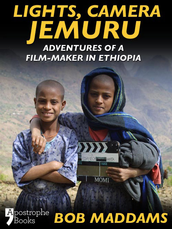 Lights, Camera, Jemuru: Adventures Of A Film-Maker In Ethiopia