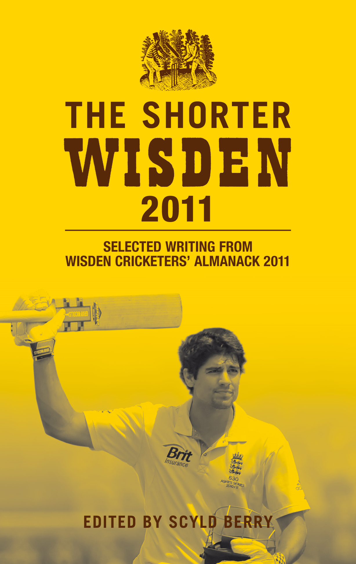 The Shorter Wisden 2011 Selected writing from Wisden Cricketers' Almanack 2011