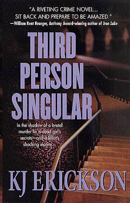 Third Person Singular By: Kj Erickson