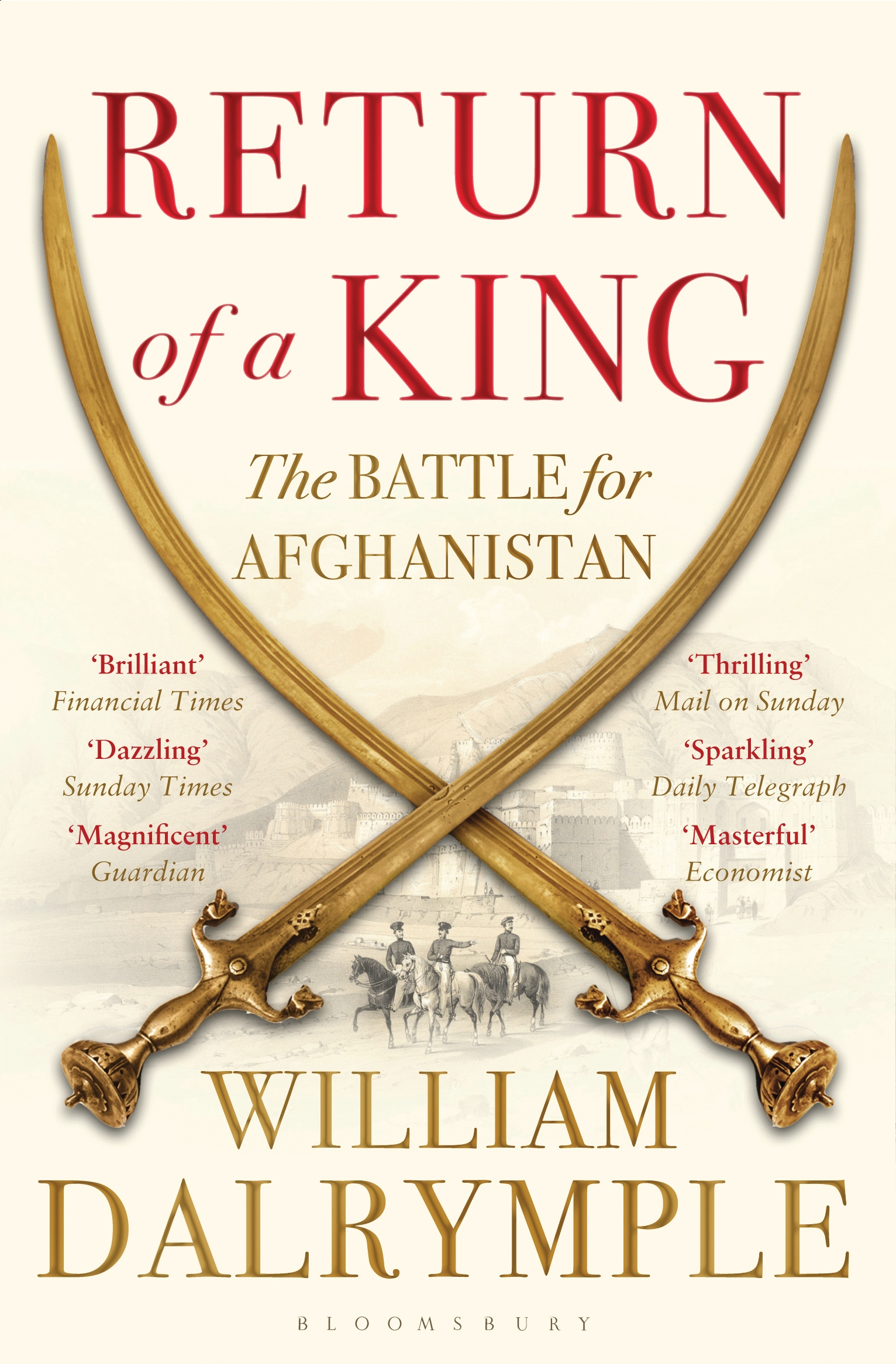 Return of a King The Battle for Afghanistan