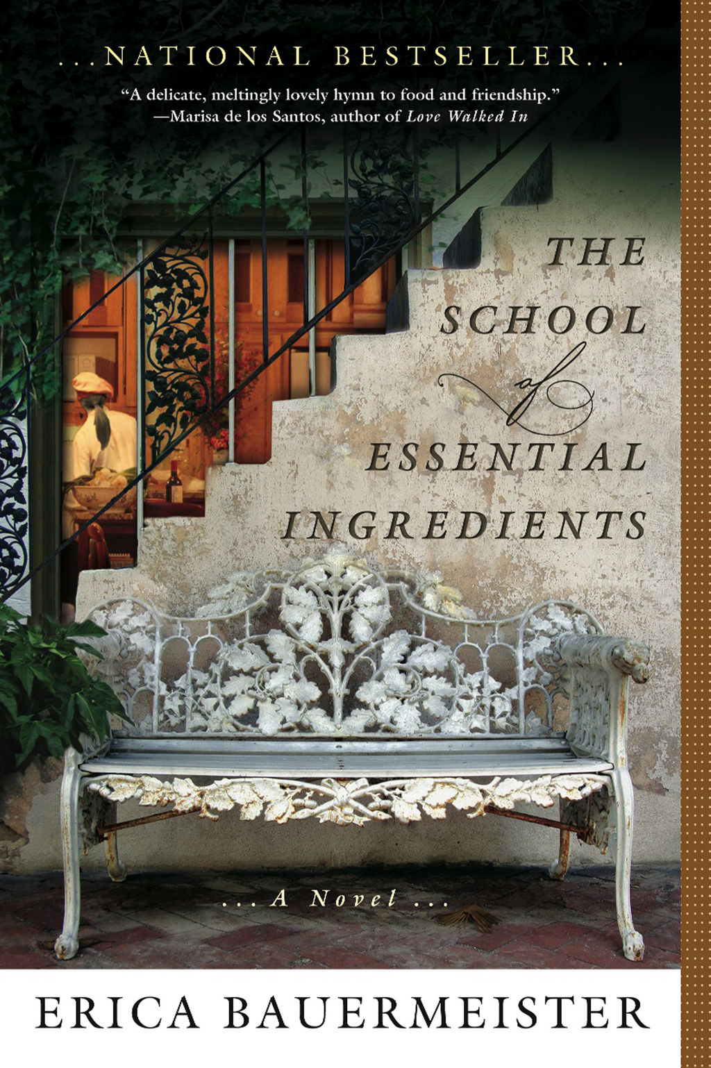 The School of Essential Ingredients By: Erica Bauermeister