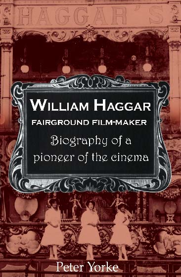William Haggar Fairground Film Maker