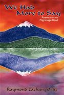 download We Had More To Say: Poems from the Pilgrimage Road book