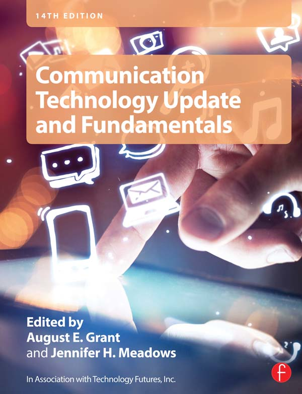 Communications Technology Update and Fundamentals