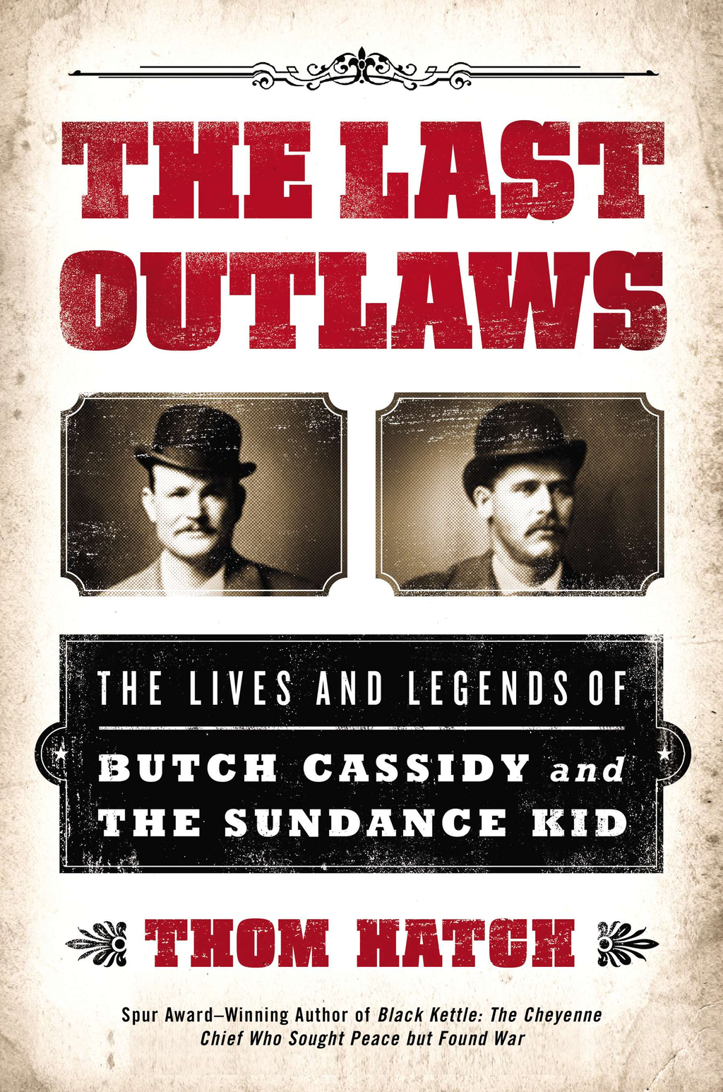 The Last Outlaws By: Thom Hatch