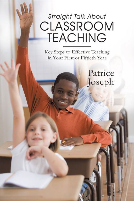 Straight Talk About Classroom Teaching