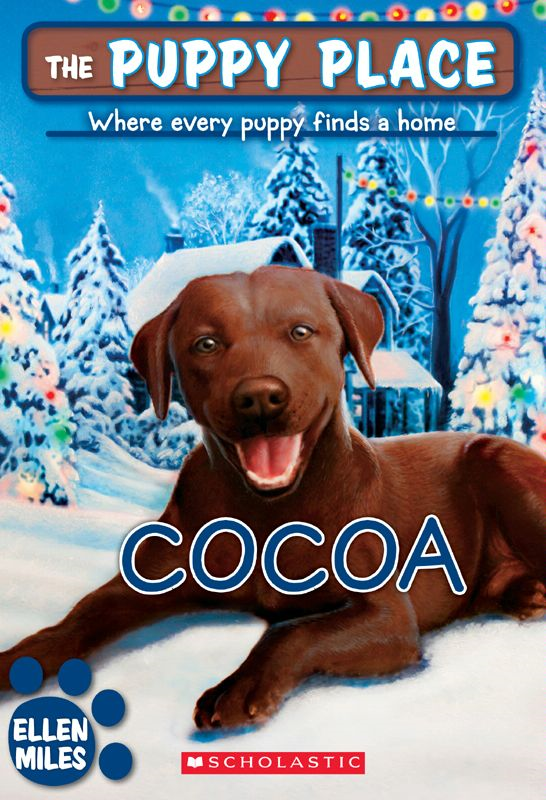 The Puppy Place #25: Cocoa By: Ellen Miles