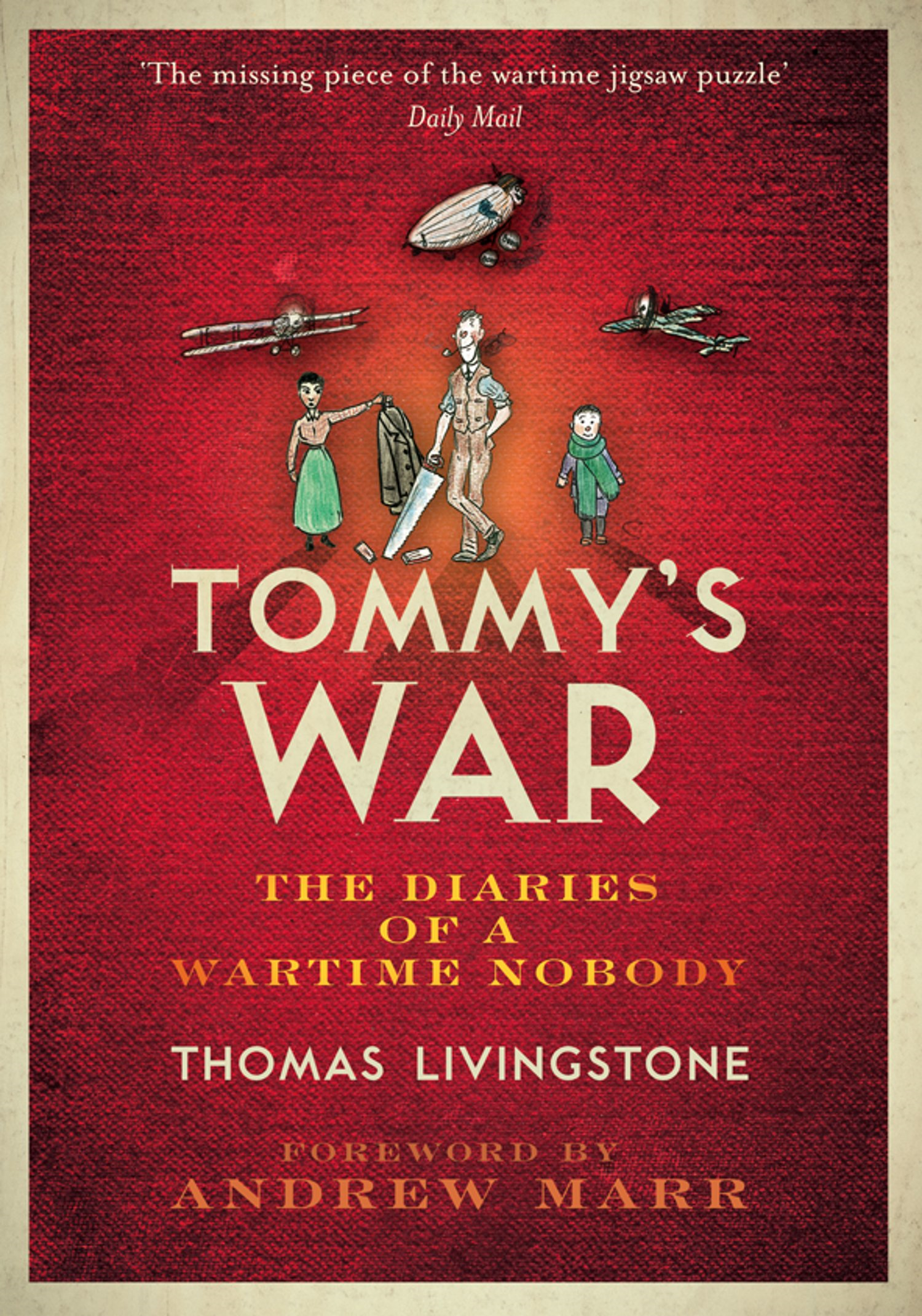 Tommy?s War: A First World War Diary 1913?1918