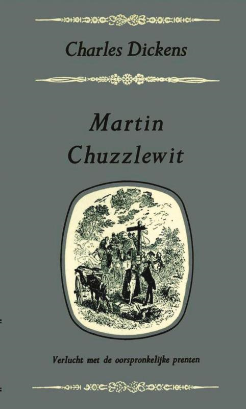 Charles Dickens - Martin Chuzzlewit