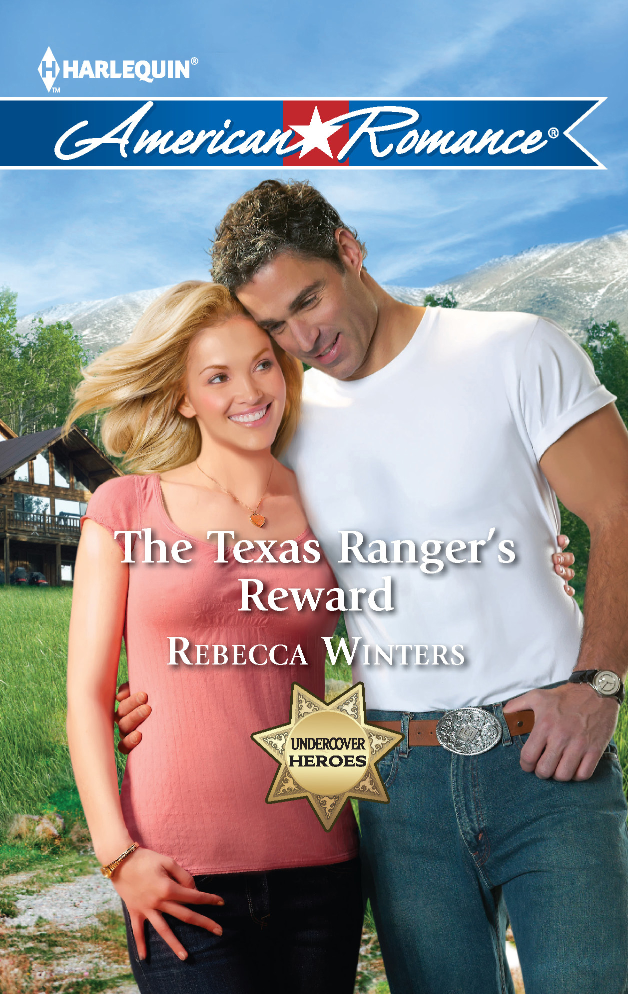 The Texas Ranger's Reward By: Rebecca Winters