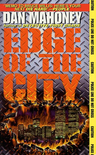 The Edge Of The City By: Dan Mahoney